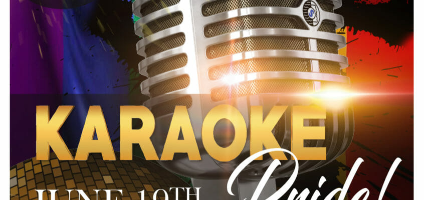 June 19, 2019 – Pride Karaoke