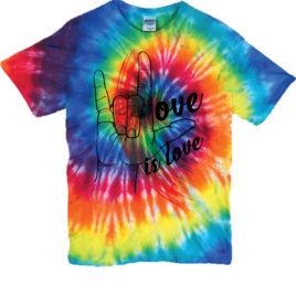 Love Is Love T-Shirt – Tye Dye – 2018 Limited Edition Release