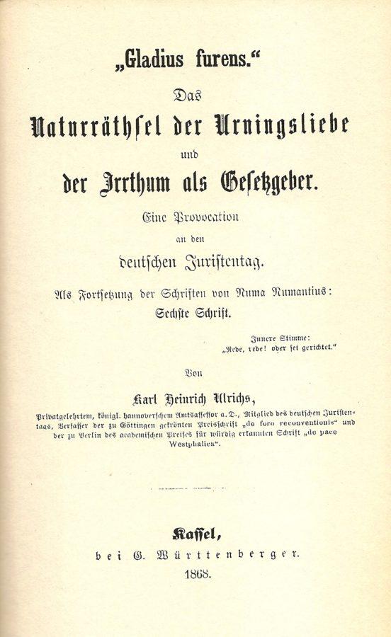 1868_Gladius_furens._Das_Naturräthsel_der_Urningsliebe_und_der_Irrthum_als_Gesetzgeber._Eine_Provocation_an_den_deutschen_Juristentag_..._Von_Karl_Heinrich_Ulrichs-552x900