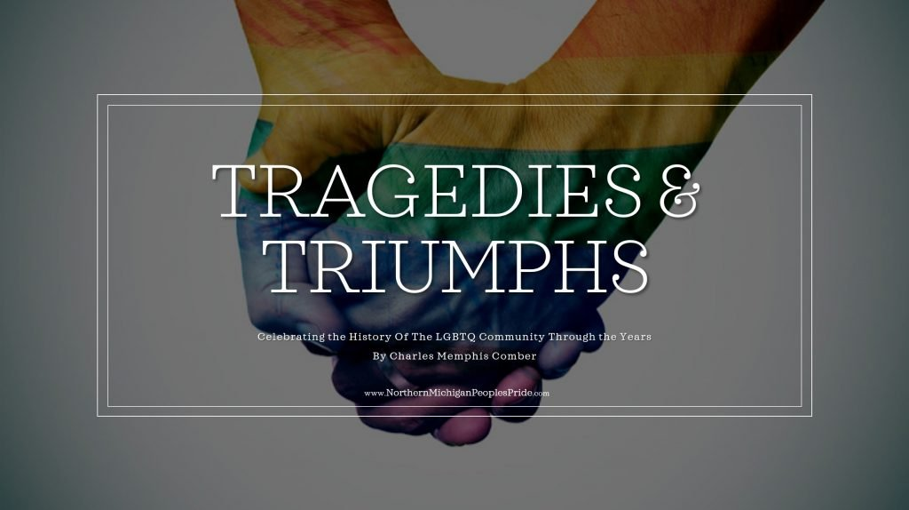 tragedies and triumphs